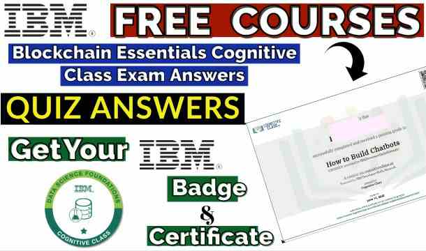 Free Blockchain Essentials Cognitive Class Exam Answers| 100% Correct| Latest Update