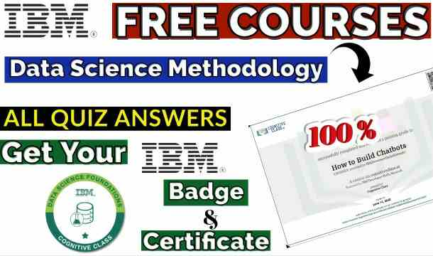 Data Science Methodology Cognitive Class Course Exam Answer