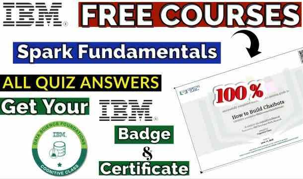Spark Fundamentals I Cognitive Class Course Answer