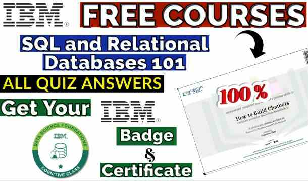 SQL and Relational Databases 101 Cognitive Class Course Quiz Answers(New⚡⚡)
